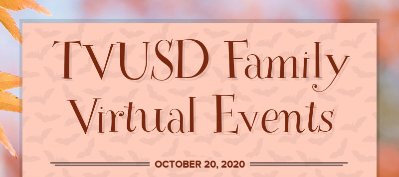 TVUSD Family Virtual Events