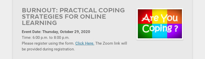 BURNOUT: PRACTICAL COPING STRATEGIES FOR ONLINE LEARNING