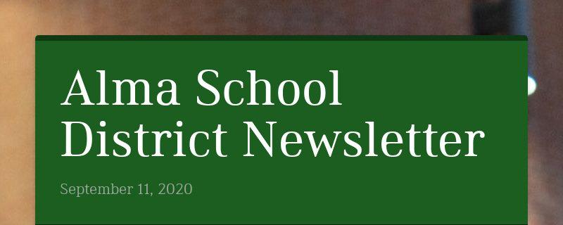 Alma School District Newsletter September 11, 2020