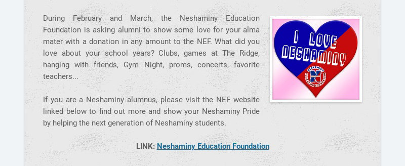 During February and March, the Neshaminy Education Foundation is asking alumni to show some love...