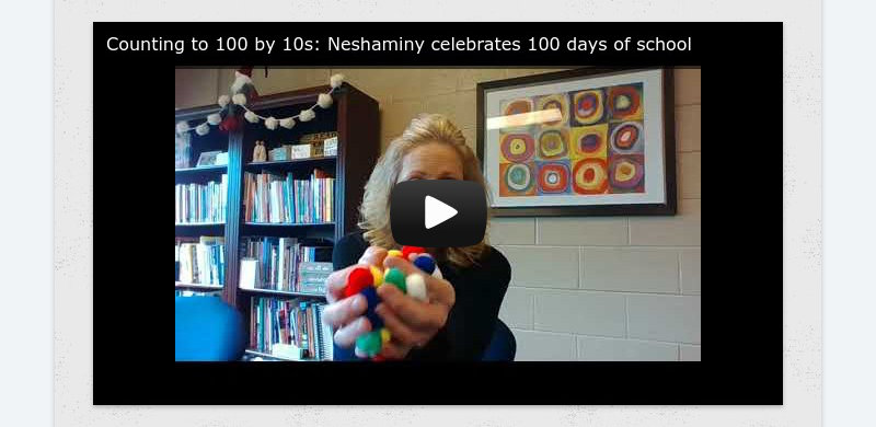 Counting to 100 by 10s: Neshaminy celebrates 100 days of school