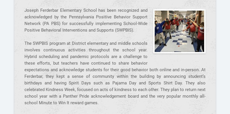 Joseph Ferderbar Elementary School has been recognized and acknowledged by the Pennsylvania...
