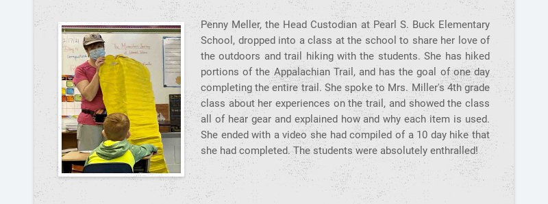 Penny Meller, the Head Custodian at Pearl S. Buck Elementary School, dropped into a class at the...