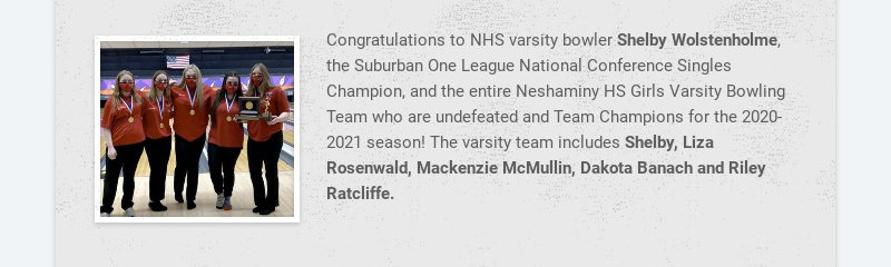 Congratulations to NHS varsity bowler Shelby Wolstenholme, the Suburban One League National...