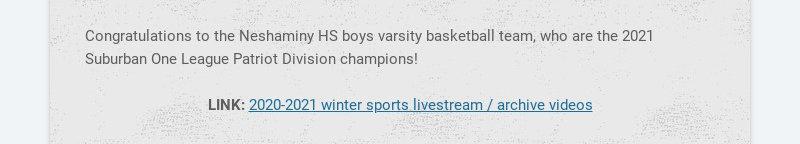 Congratulations to the Neshaminy HS boys varsity basketball team, who are the 2021 Suburban One...