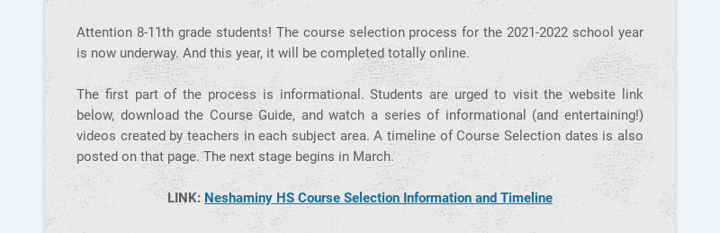 Attention 8-11th grade students! The course selection process for the 2021-2022 school year is...