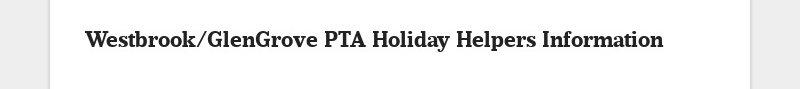 Westbrook/GlenGrove PTA Holiday Helpers Information