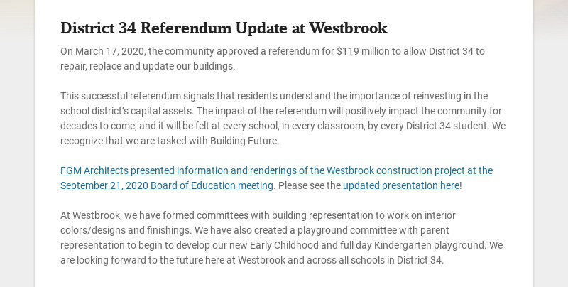 District 34 Referendum Update at Westbrook On March 17, 2020, the community approved a referendum...