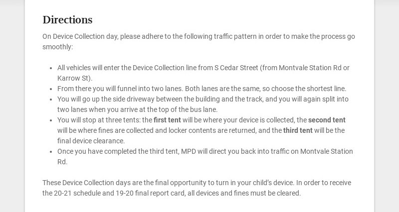 Directions On Device Collection day, please adhere to the following traffic pattern in order to...