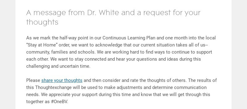 A message from Dr. White and a request for your thoughts As we mark the half-way point in our...