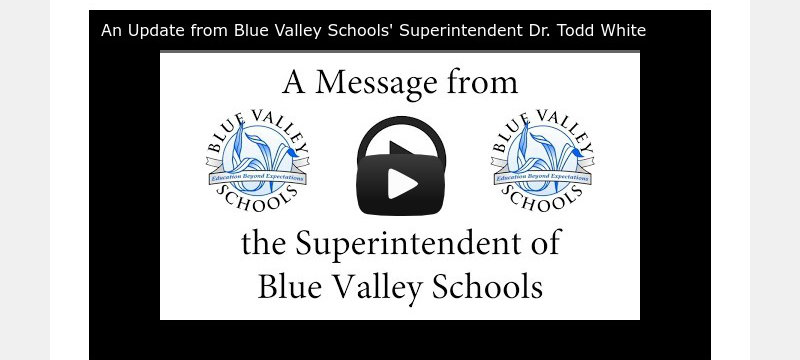 An Update from Blue Valley Schools' Superintendent Dr. Todd White