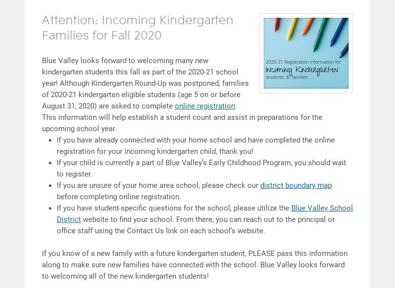 Attention: Incoming Kindergarten Families for Fall 2020 Blue Valley looks forward to welcoming...