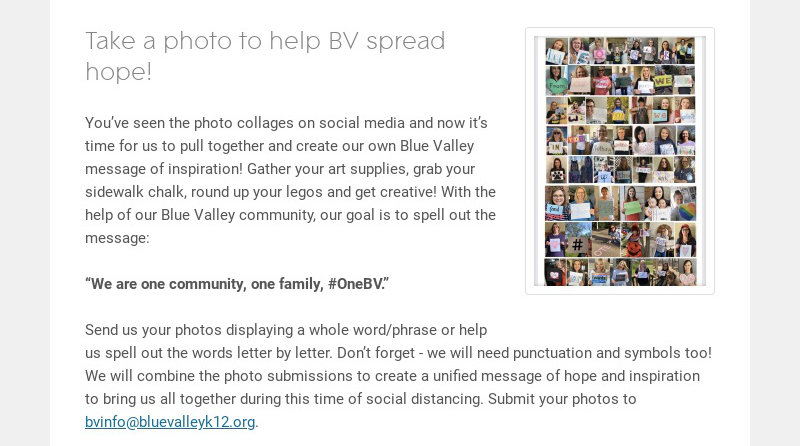Take a photo to help BV spread hope! You've seen the photo collages on social media and now it's...