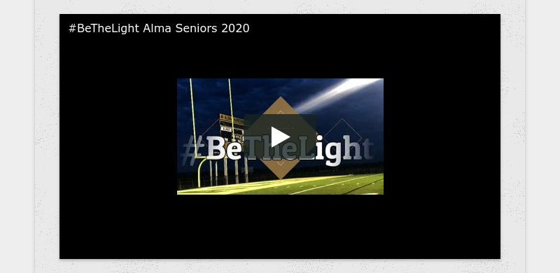 #BeTheLight Alma Seniors 2020