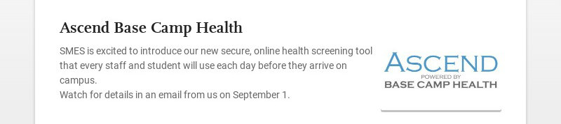 Ascend Base Camp Health SMES is excited to introduce our new secure, online health screening tool...