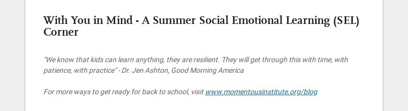 """With You in Mind - A Summer Social Emotional Learning (SEL) Corner """"We know that kids can learn..."""