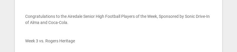 Congratulations to the Airedale Senior High Football Players of the Week, Sponsored by Sonic...