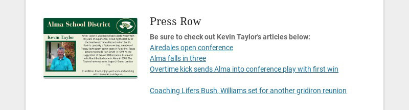 Press Row Be sure to check out Kevin Taylor's articles below: Airedales open conference Alma...
