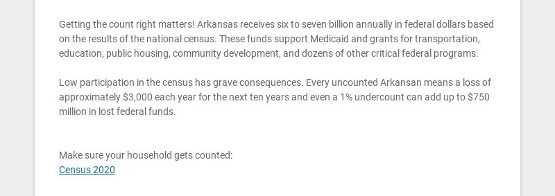Getting the count right matters! Arkansas receives six to seven billion annually in federal...