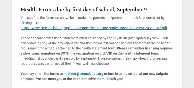 Health Forms due by first day of school, September 9