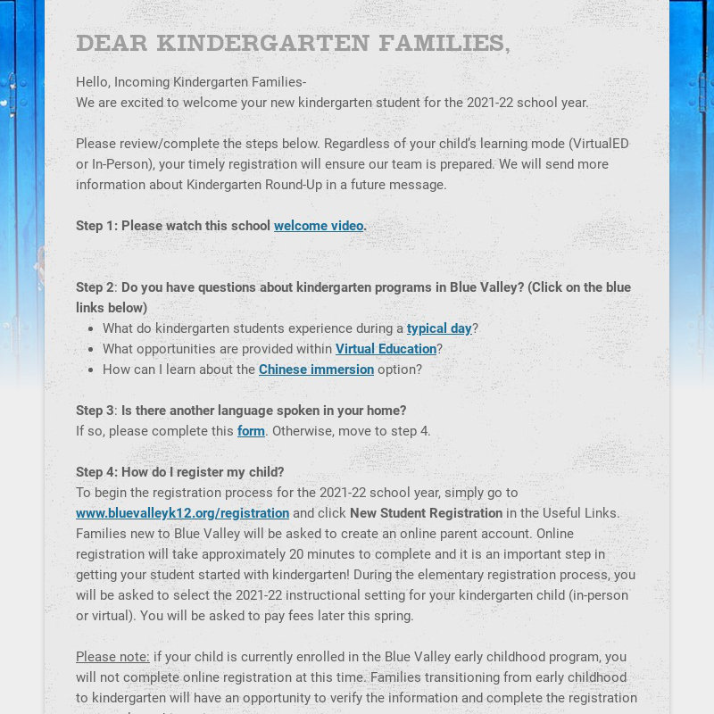 DEAR KINDERGARTEN FAMILIES, Hello, Incoming Kindergarten Families- We are excited to welcome your...