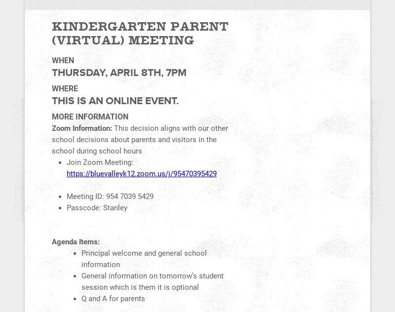 KINDERGARTEN PARENT (VIRTUAL) MEETING WHEN THURSDAY, APRIL 8TH, 7PM WHERE THIS IS AN ONLINE...