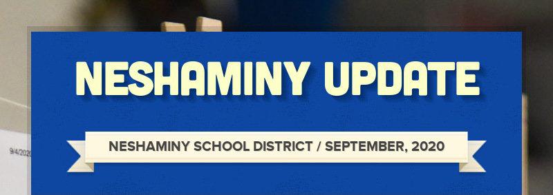 NESHAMINY UPDATE NESHAMINY SCHOOL DISTRICT / SEPTEMBER, 2020