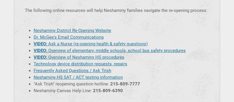 The following online resources will help Neshaminy families navigate the re-opening process:...