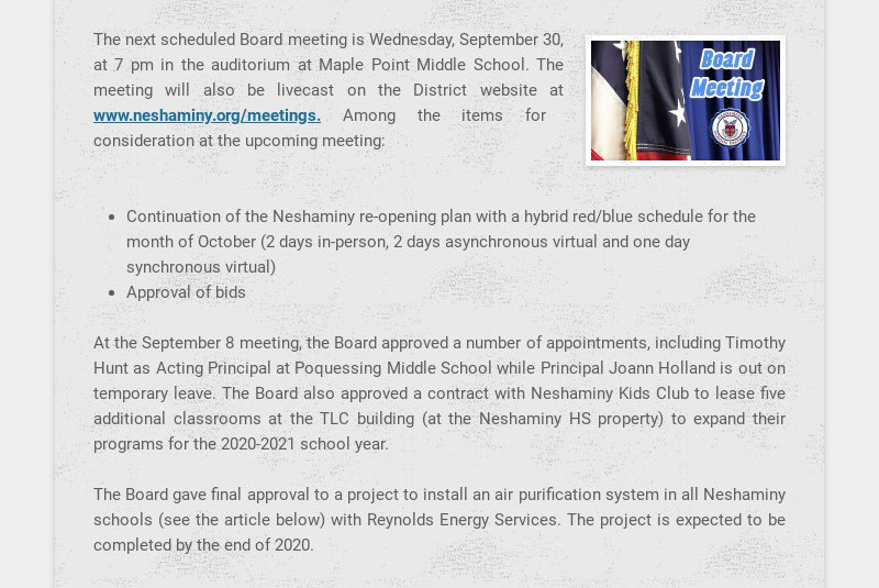 The next scheduled Board meeting is Wednesday, September 30, at 7 pm in the auditorium at Maple...
