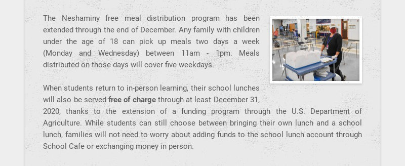 The Neshaminy free meal distribution program has been extended through the end of December. Any...