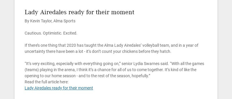 Lady Airedales ready for their moment By Kevin Taylor, Alma Sports Cautious. Optimistic....