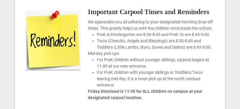 Important Carpool Times and Reminders We appreciate you all adhering to your designated morning...