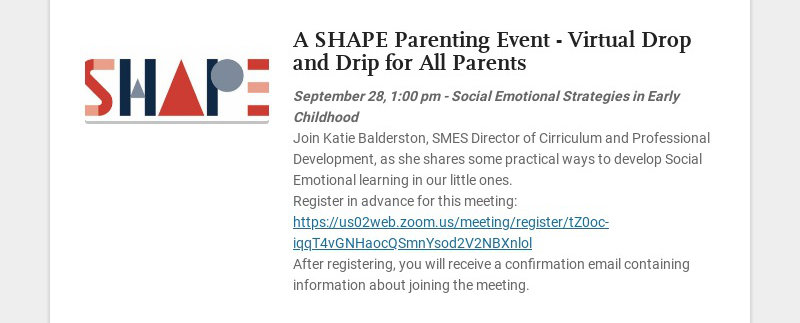 A SHAPE Parenting Event - Virtual Drop and Drip for All Parents September 28, 1:00 pm - Social...