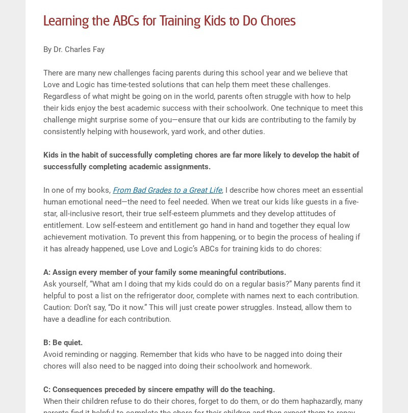Learning the ABCs for Training Kids to Do Chores By Dr. Charles Fay There are many new...