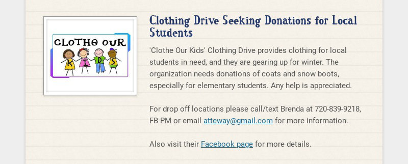Clothing Drive Seeking Donations for Local Students 'Clothe Our Kids' Clothing Drive provides...