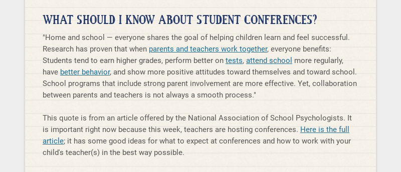 """WHAT SHOULD I KNOW ABOUT STUDENT CONFERENCES? """"Home and school — everyone shares the goal of..."""