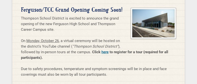 Ferguson/TCC Grand Opening Coming Soon! Thompson School District is excited to announce the grand...