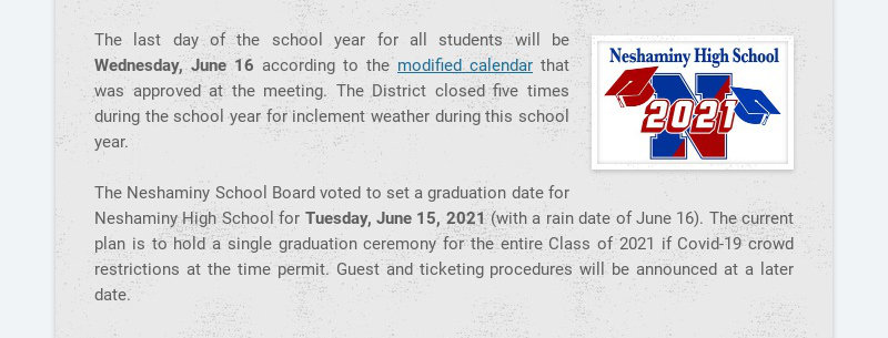 The last day of the school year for all students will be Wednesday, June 16 according to the...
