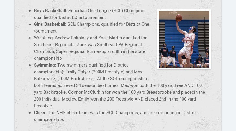 Boys Basketball: Suburban One League (SOL) Champions, qualified for District One tournament Girls...