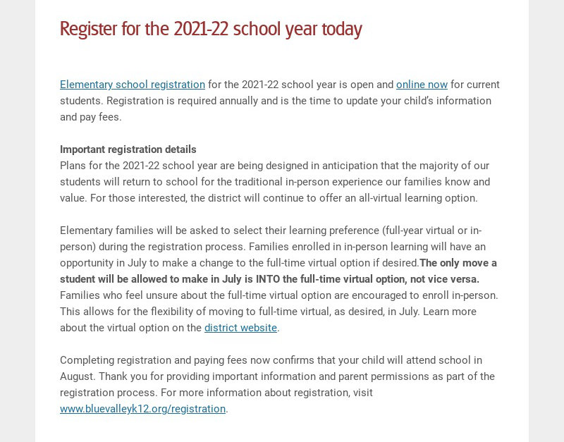 Register for the 2021-22 school year today Elementary school registration for the 2021-22 school...