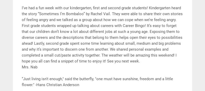 I've had a fun week with our kindergarten, first and second grade students! Kindergarten heard...