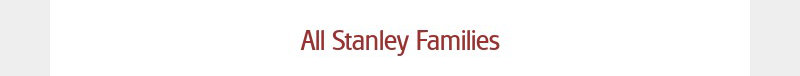 All Stanley Families