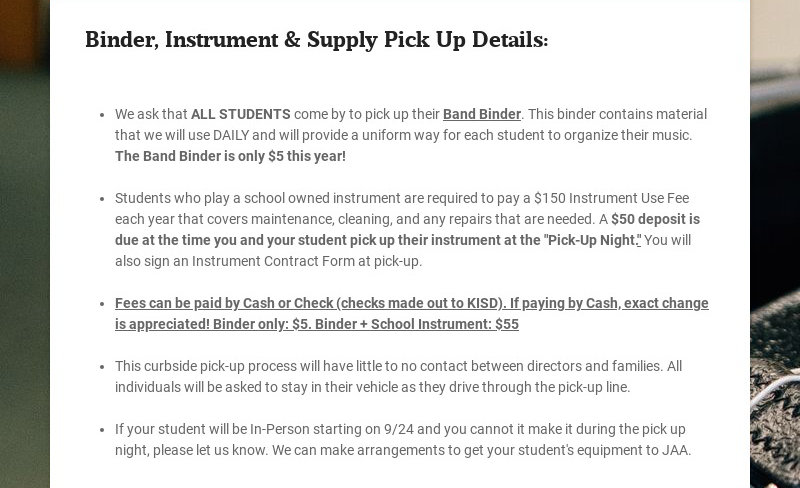 Binder, Instrument & Supply Pick Up Details: We ask that ALL STUDENTS come by to pick up their...