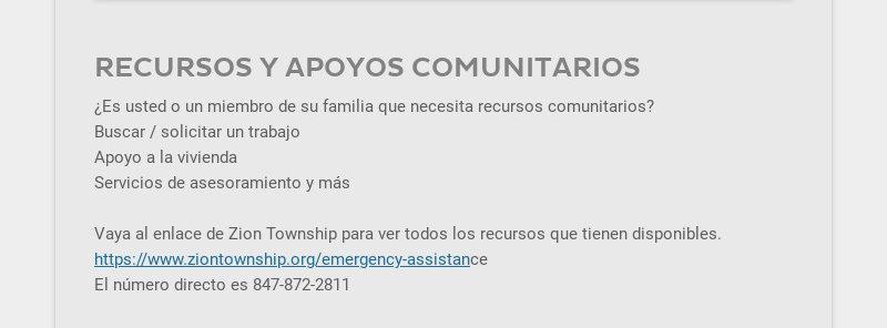 RECURSOS Y APOYOS COMUNITARIOS                                             ¿Es usted o un miembro de su familia que necesita recursos...