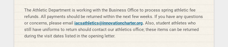 The Athletic Department is working with the Business Office to process spring athletic fee...