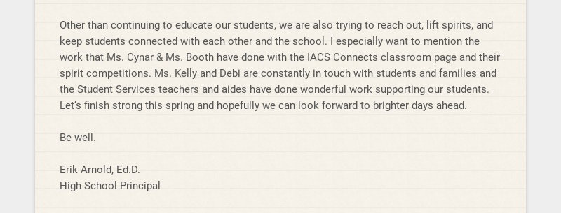 Other than continuing to educate our students, we are also trying to reach out, lift spirits, and...