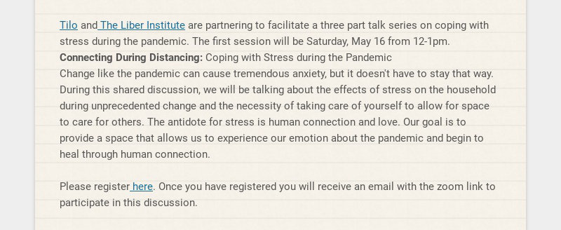 Tilo and The Liber Institute are partnering to facilitate a three part talk series on coping with...
