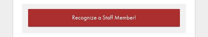 Recognize a Staff Member!