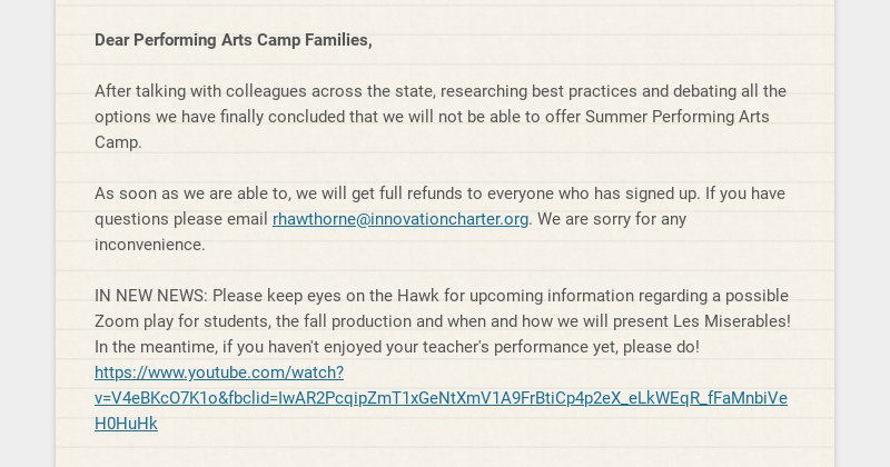 Dear Performing Arts Camp Families, After talking with colleagues across the state, researching...