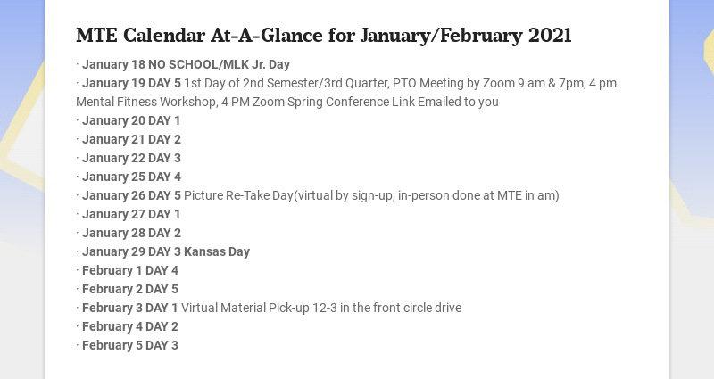 MTE Calendar At-A-Glance for January/February 2021 · January 18 NO SCHOOL/MLK Jr. Day · January...